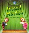 IVICA I MARICA - vedrana balen-spinčić