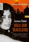 UBILA SAM ŠEHEREZADU - joumana haddad