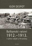 BALKANSKI RATOVI 1912.-1913. - igor despot