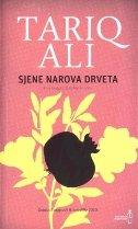 SJENE NAROVA DRVETA - Prva knjiga Islamskog kvinteta - tariq ali