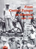 FROM CENTRAL EUROPE TO AMERICA 1880-1914 (meki uvez) - ervin dubrović