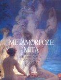 METAMORFOZE MITA - mitologija u umjetnosti od srednjeg vijeka do moderne - dino (ur.) milinović, joško (ur.) belamarić
