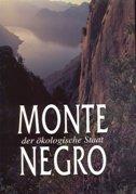 MONTENEGRO - DER OEKOLOGISCHE STAAT - momir bulatović