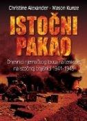 ISTOČNI PAKAO - DNEVNICI NJEMAČKOG LOVCA NA TENKOVE NA ISTOČNOJ BOJIŠNICI 1941. - 1943. - christine alexander, mason kunze