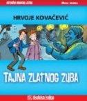 TAJNA ZLATNOG ZUBA - hrvoje kovačević