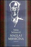 MAGLA I MJESEČINA - meša selimović