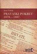 PRAVAŠKI POKRET 1878. - 1887 - jasna turkalj