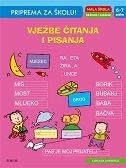 PRIPREMA ZA ŠKOLU - VJEŽBE ČITANJA I PISANJA (6-7 godina)