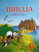 BIBLIJA - prepričana za djecu