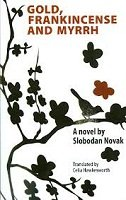 GOLD FRANKINCENSE AND MYRRH - slobodan novak