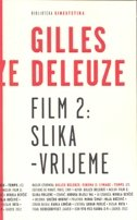 FILM 2 / SLIKA - VRIJEME - gilles deleuze
