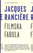 FILMSKA FABULA - jacques ranciere