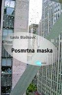 POSMRTNA MASKA - laslo blašković