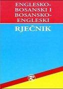 ENGLESKO-BOSANSKI I BOSANSKO-ENGLESKI RJEČNIK - branko ostojić