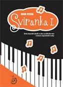 SVIRANKA I. - Zbirka klavirskih skladbi za djecu predškolske dobi - igor peteh