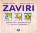 ZAVIRI - mali hrvatski zavičajni rječnik s igrama i zadatcima - zrinka jelaska, melita kovačević
