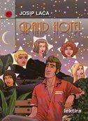GRAND HOTEL - josip laća