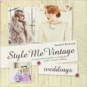 STILE ME VINTAGE WEDDINGS - annabel beeforth
