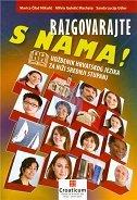 RAZGOVARAJTE S NAMA! - udžbenik hrvatskog jezika za niži srednji stupanj B1 B2 - marica čilaš-mikulić, sanda lucija udier, milvia gulešić machata