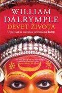 DEVET ŽIVOTA - U potrazi za svetim u suvremenoj Indiji - william dalrymple