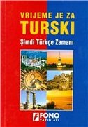 VRIJEME JE ZA TURSKI
