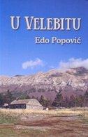 U VELEBITU - edo popović
