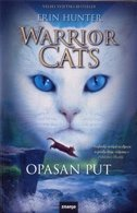 WARRIOR CATS - OPASAN PUT - erin hunter