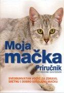 MOJA MAČKA - PRIRUČNIK - catherine davidson