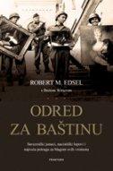 ODRED ZA BAŠTINU - robert m. edsel
