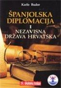 ŠPANJOLSKA DIPLOMACIJA I NEZAVISNA DRŽAVA HRVATSKA - karlo budor