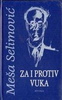 ZA I PROTIV VUKA - meša selimović