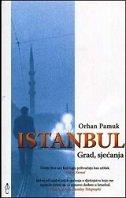 ISTANBUL - GRAD, SJEĆANJA - orhan pamuk
