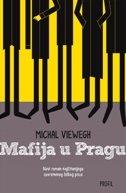 MAFIJA U PRAGU - michal viewegh