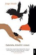 GABRIELA, KLINČIĆ I CIMET - jorge amado