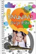 TINUNINU - silvija šesto