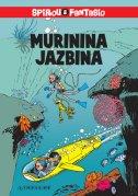 SPIROU I FANTASIO - MURININA JAZBINA -  franquin