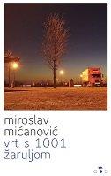VRT S 1001 ŽARULJOM - miroslav mićanović