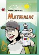 MATURALAC - branka primorac