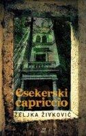 ESEKERSKI CAPRICCIO - željka živković