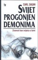 SVIJET PROGONJEN DEMONIMA - Znanost kao svijeća u tami - carl sagan