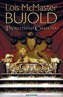 PROKLETSTVO CHALIONA - lois mcmaster bujold