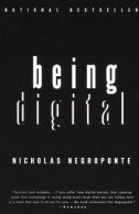 BEING DIGITAL - nicholas negroponte