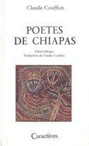 POETES DE CHIAPAS - claude couffon
