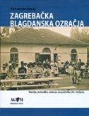 ZAGREBAČKA BLAGDANSKA OZRAČJA - Slavlja, priredbe, zabave na početku 20. stoljeća - aleksandra muraj