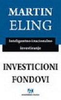 INVESTICIONI FONDOVI - Inteligentno i racionalno investiranje - martin aehling