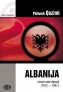 ALBANIJA - vojska i strani utjecaji 1912.-1991. - pellumb qazimi