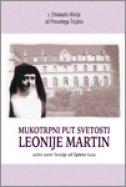 MUKOTRPNI PUT SVETOSTI LEONIJE MARTIN - anđina (ur.) markić