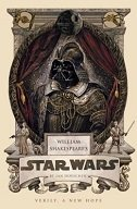 WILLIAM SHAKESPEARES STAR WARS - VERILY, A NEW HOPE - ian doescher