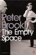 EMPTY SPACE - peter brook