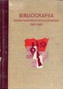 BIBLIOGRAFIJA IZDANJA U NOB 1941-1945 (antikvarno izdanje) - grupa autora